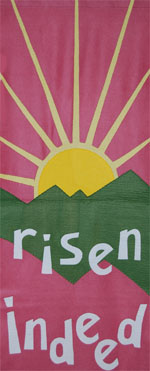 He Has Risen Indeed banner